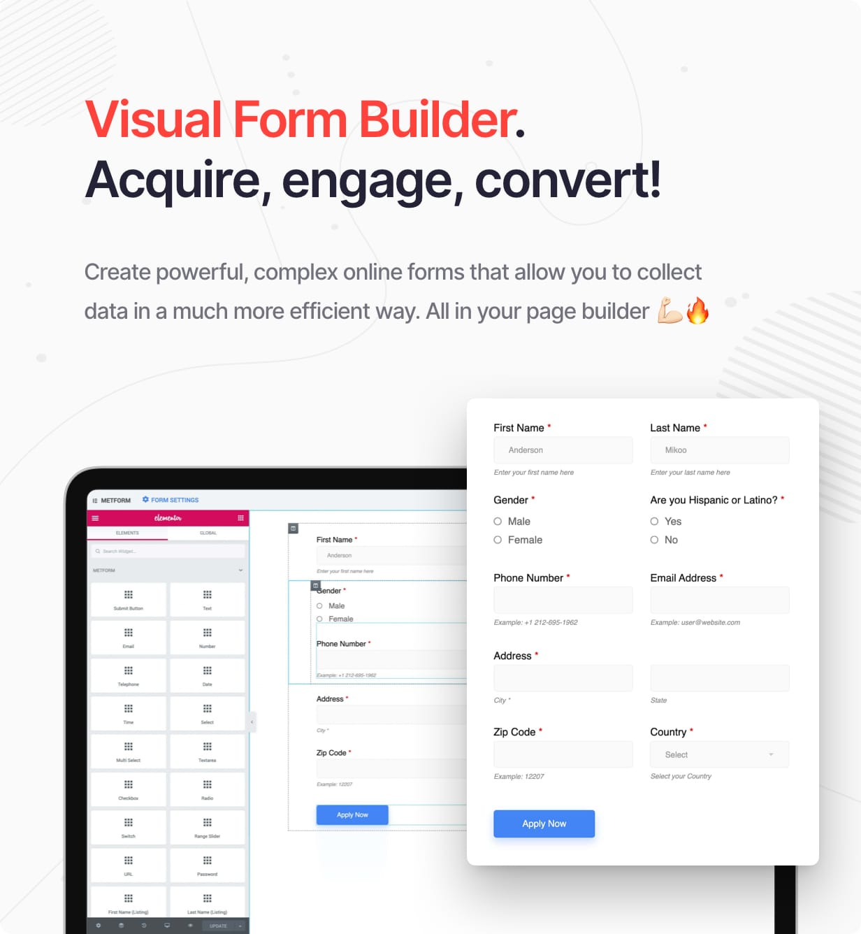 Visual Form Builder. Acquire, engage, convert!